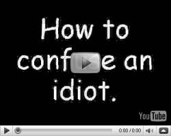 confuse idiot